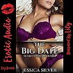 The Big Date: Secret Lesbian Desire | Jessica Silver