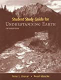 img - for Student Study Guide for Understanding Earth book / textbook / text book