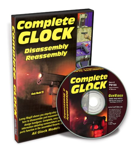 Price comparison product image Complete Glock DVD: Disassembly & Reassembly Glock Models 17, 17L, 19, 20, 21, 22 & 23
