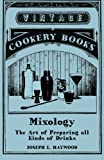img - for Mixology - The Art of Preparing all Kinds of Drinks book / textbook / text book