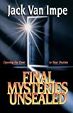 Final Mysteries Unsealed