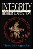 Integrity and Higher Education, Henry H. Walbesser, 0595197337
