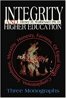 Book Integrity and Higher Education: Three Monographs