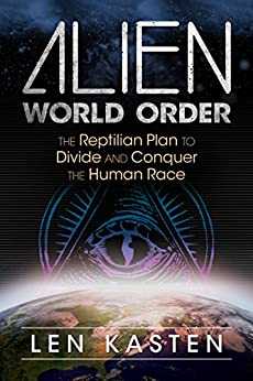 alien world order the reptilian plan to divide and