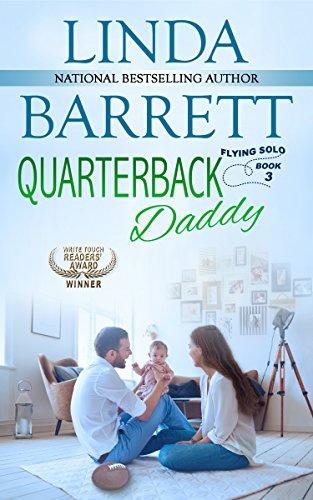 Quarterback Daddy (Flying Solo Book 3)