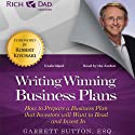 Rich Dad Advisors: Writing Winning Business Plans: How to Prepare a Business Plan That Investors Will Want to Read - and Invest In Audiobook by Garrett Sutton Narrated by Garrett Sutton, Steve Stratton