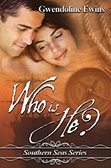 Who Is He? (Southern Seas Series) by [Ewins, Gwendoline]