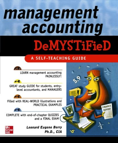 Management Accounting Demystified by McGraw-Hill Education