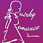 Quirky Romance | Rojero De Blanco