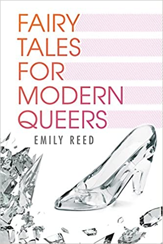 Read online Fairy Tales for Modern Queers PDF, azw (Kindle), ePub, doc, mobi