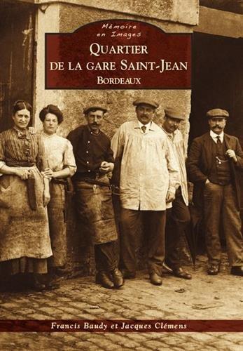 Quartier de la gare Saint-Jean - Bordeaux ()