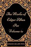 The Works of Edgar Allan Poe - Volume IV: By Edgar Allan Poe - Illustrated