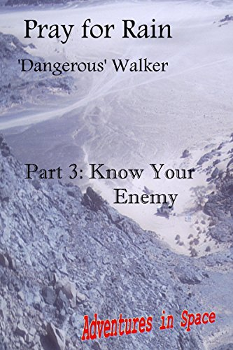 Amazon com: Pray for Rain: Know Your Enemy eBook: Dangerous