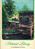 Pictorial Library of the Landscape Plants, M. Jane Helmer, 0894840274