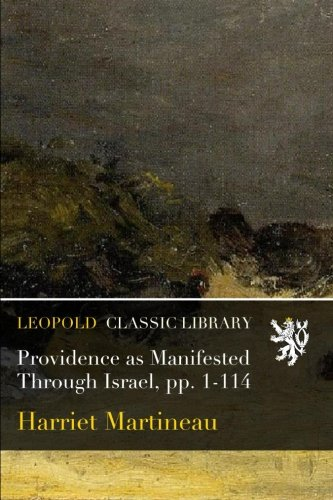 Providence as Manifested Through Israel, pp. 1-114 pdf