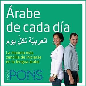Árabe de cada día [Everyday Arabic] Audiobook