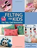 Felting for Kids