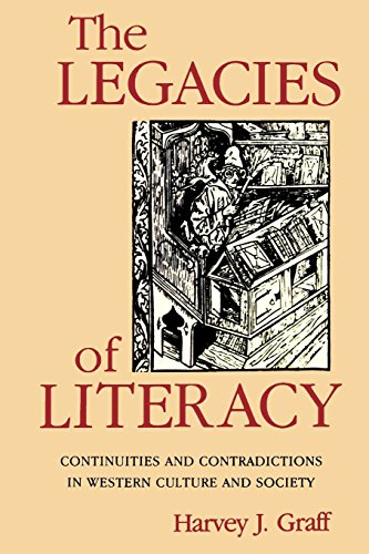 the-legacies-of-literacy-continuities-and-contradictions-in-western-culture-and-society-interdiscipl