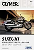 img - for Suzuki: Volusia/Boulevard C50 2001-2006 (Clymer Motorcycle Repair) book / textbook / text book