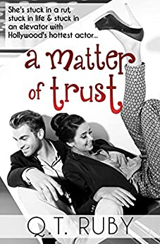 A Matter of Trust by [Ruby, Q.T.]
