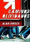 Caminos Olvidados, Alan Hirsch, 0979805384