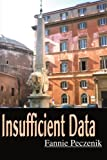 Insufficient Data, Fannie Peczenik, 0595099122