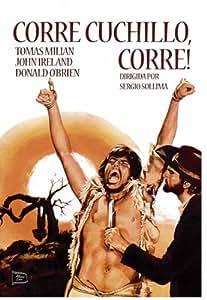 Corre, Cuchillo... Corre! (Corri, Uomo, Corri (Run, Man, Run)) (1968)