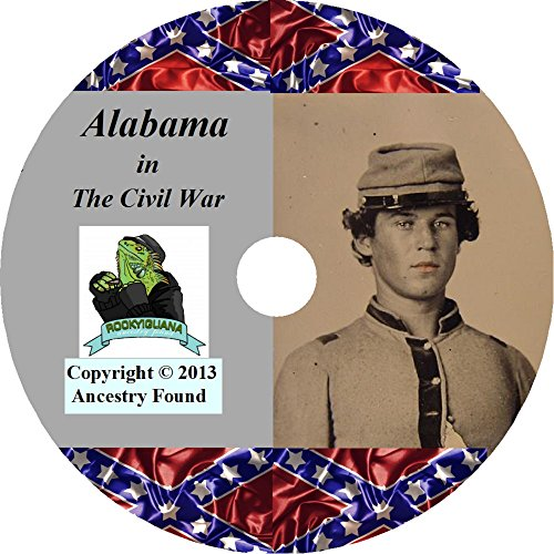 Alabama Civil War History and Genealogy - The Ultimate Collection - 18 Books on DVD