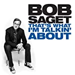 That's What I'm Talkin' About | Bob Saget