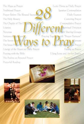 28 Different Ways to Pray
