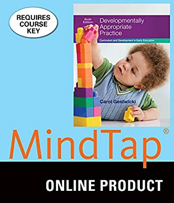 MindTap Education for Gestwicki's Developmentally Appropriate Practice: Curriculum and Development in Early Education, 6th Edition
