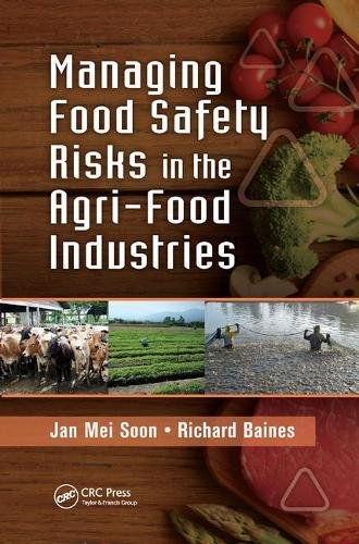 Managing Food Safety Risks In The Agri Food Industries