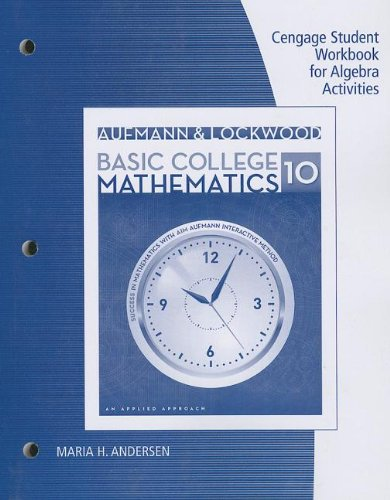 Student Workbook for Aufmann/Lockwood's Basic College Math: An Applied Approach, 10th