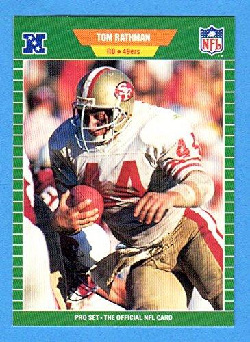 Tom Rathman 1989 Pro Set Football (Premier Edition) (49ers Super Bowl Year) ()