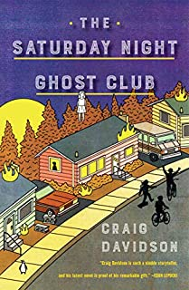 Book Cover: The Saturday Night Ghost Club: A Novel