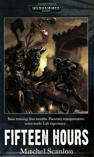 Fifteen Hours (Warhammer 40,000) by Games Workshop