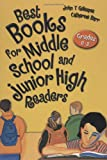 Best Books for Middle School and Junior High Readers: Grades 6–9