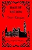 Hair of the Dog, Tony Rattigan, 1463764979