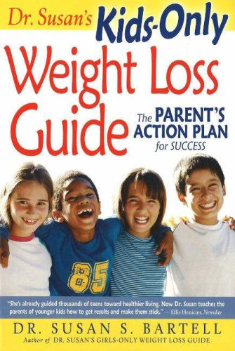 Dr. Susan's Kids-Only Weight Loss Guide: The Parent's Action Plan for Success PDF