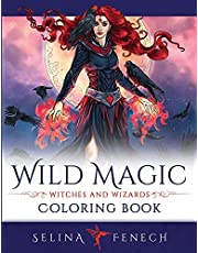 Wild Magic - Witches and Wizards Coloring Book