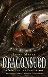 Dragonseed: A Novel of Dragon Age