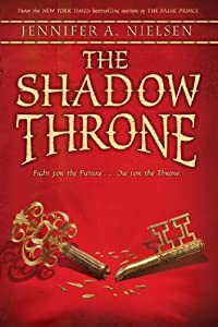 The Shadow Throne: The Ascendance Trilogy