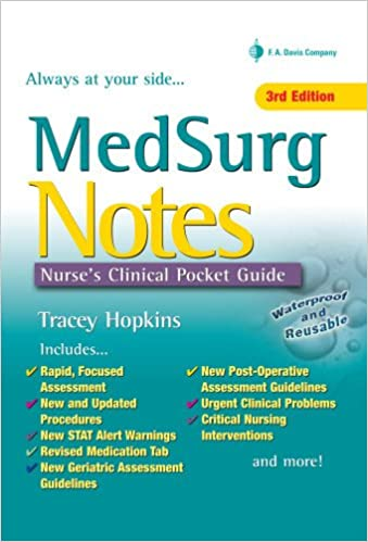Med Surg Notes Nurse S Clinical Pocket Guide Tracey Hopkins Rn Bsn