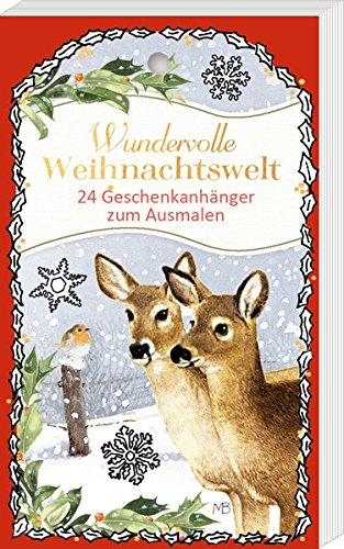 Geschenkanhänger-Blöckchen zum Ausmalen - Wundervolle Weihnachtswelt - Marjolein Bastin: 24 Geschenkanhänger zum Ausmalen