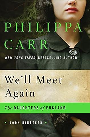 book cover of We\'ll Meet Again