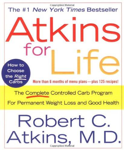 Atkins for Life by Robert C. Atkins