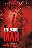 The Reflecting Man 1