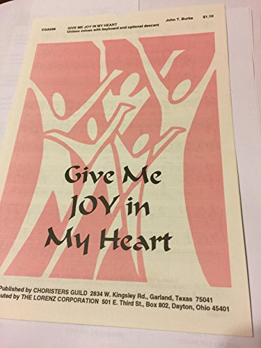 Give Me Joy In My Heart (Unison voices with keyboard and optional descant) (Give Me Joy In My Heart Sheet Music)