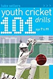 101 Youth Cricket Drills (101 Youth Drills)