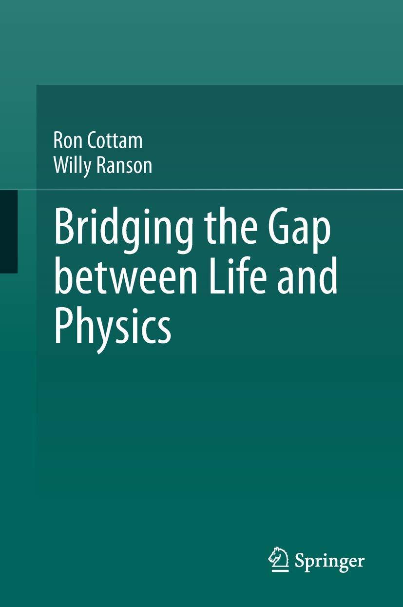 Bridging the Gap between Life and Physics: Amazon.es: Cottam ...